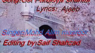 Ost Pardisya Shantul-Alim masroor-VO)L33)Alim Ajeeb