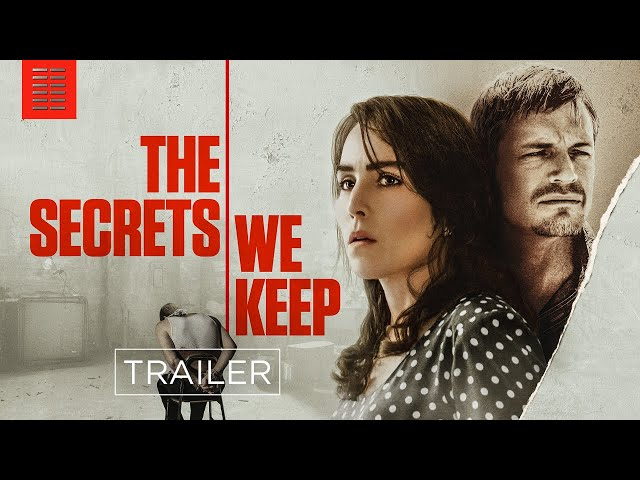 THE SECRETS WE KEEP I Official Trailer I Bleecker Street