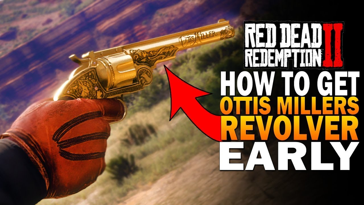 How To Get Ottis Millers Revolver Early Best Secret Revolver Red Dead Redemption 2 Weapons Rdr2 Youtube