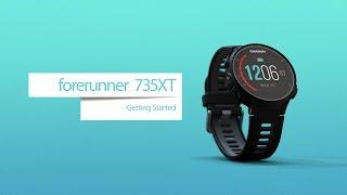 Forerunner 735XT: Getting Started