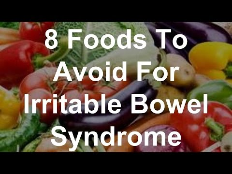 8 Foods To Avoid For Irritable Bowel Syndrome