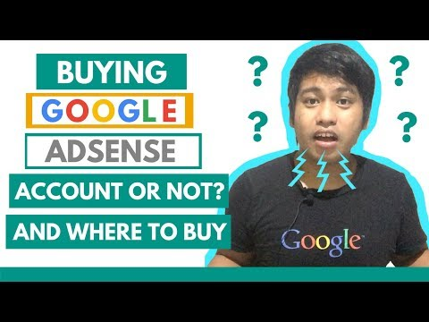 Buying Google AdSense Account or Not? and Where to Buy – Creative (Opinion) Tips by Axl Mulat