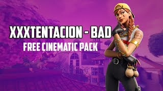 XXXTENTACION - BAD! | FREE FORTNITE CINEMATIC PACK [Link in desc.]