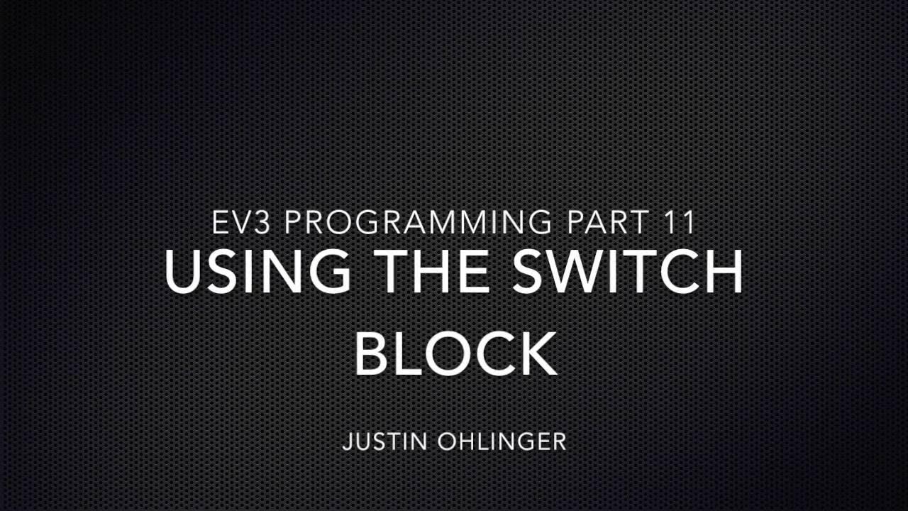 EV3 Programming #11 - Using the Switch Block