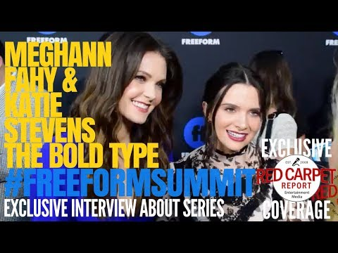 Meghann Fahy & Katie Stevens from The Bold Type ed at the 1st FreeformSummit