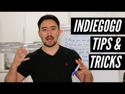 Indiegogo Tips And Tricks