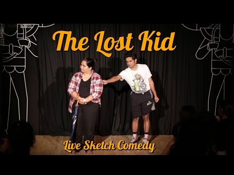 Download Youtube: The Lost Kid | Go Straight Take Left |  LIVE SKETCH COMEDY