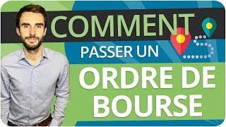 Comment PASSER un ORDRE DE BOURSE chez Boursorama, Binck, Fortuneo