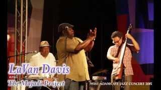 LaVan Davis @ West Adams 2015 Concert