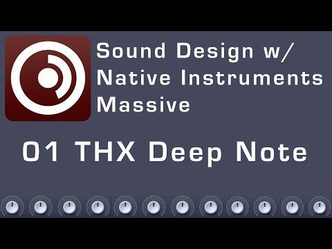 Sound Design with Native Instruments Massive - 01 THX Deep Note Mp3