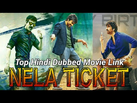 Nela Ticket Ravi Teja New Released South Hindi Dubbed Full HD Movie 2019