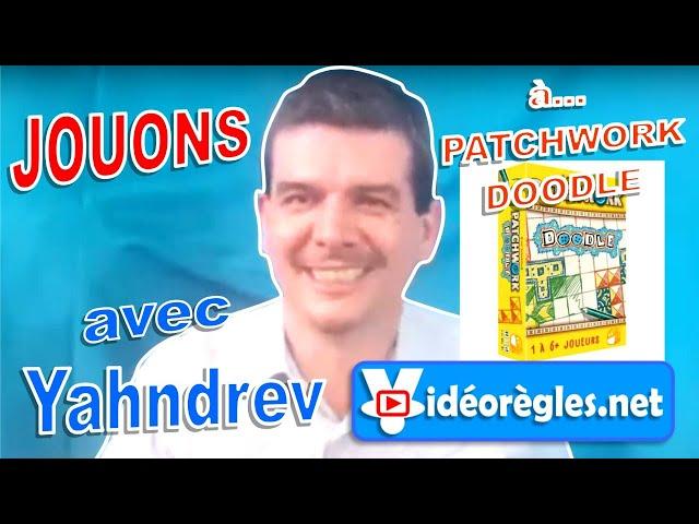 Jouons à... PATCHWORK DOODLE  avec Yahndrev (Ep.6)