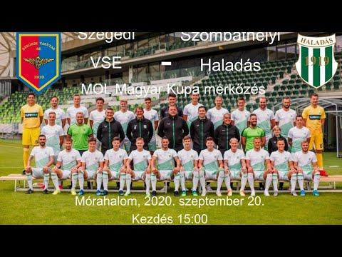 Szegedi VSE - Szombathelyi Haladás - MOL Magyar Kupa mérkőzés