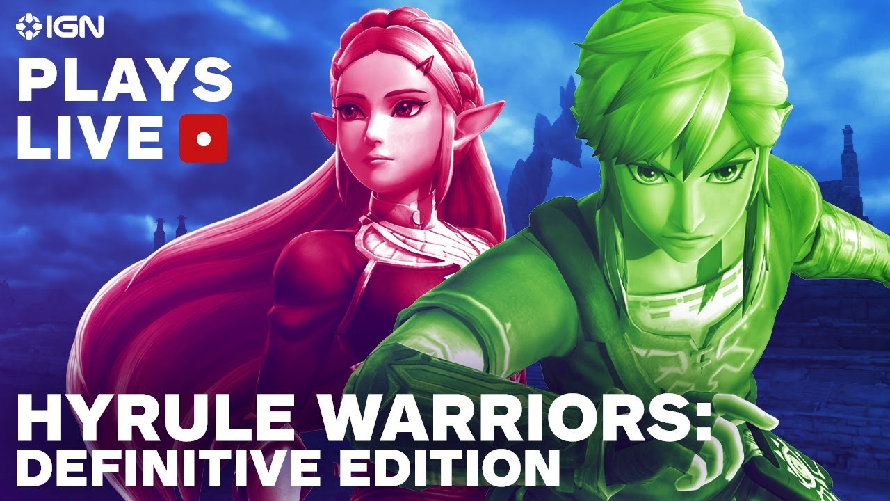 Hyrule Warriors Definitive Edition Pre Release Livestream Ign Plays Live Youtube