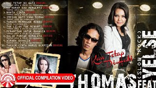 Download Mp3 Thomas Arya & Yelse  Slow Rock  - Kau Tetap Di  Hati   Compilation V