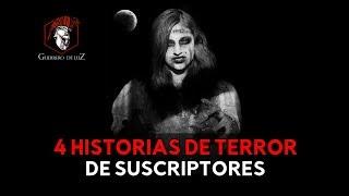 4 Historias De Suscriptores (Historias De Terror)