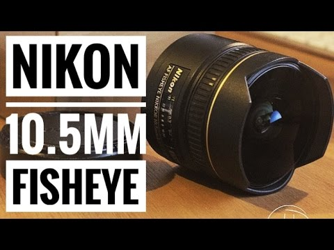 Nikon 10.5mm F2.8 Fisheye Lens Review With Samples!