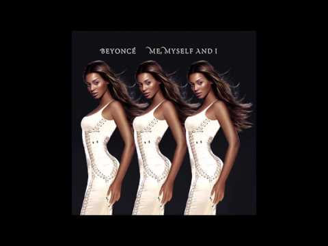 Beyoncé - Me, Myself and I (Audio)