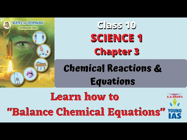 Class 10 Science 1 Chp 3 | How to Balance Chemical Equations| Chemical Reactions| Maharashtra Board