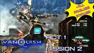 Vanquish walkthrough Act 1 Mission 2
