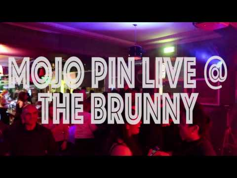 Mojo Pin - Live @ The Brunswick Hotel