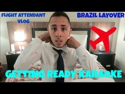 FLIGHT ATTENDANT VLOG   BRAZIL LAYOVER   GETTING READY KARAOKE   777-200