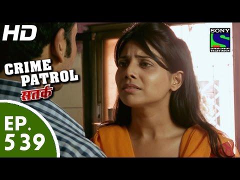 Crime Patrol - क्राइम पेट्रोल सतर्क -chutkara Part-II-- Episode 539 - 2nd August, 2015