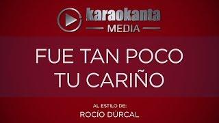 Karaokanta - Rocío Dúrcal - Fue tan poco tu cariño - ( Sin Sellos )