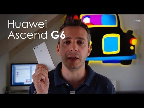 Huawei Ascend G6 la recensione di HDblog