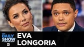 """Eva Longoria - """"Dora and the Lost City of Gold"""" &amp Breaking On-Screen BoundariesThe Daily Show"""