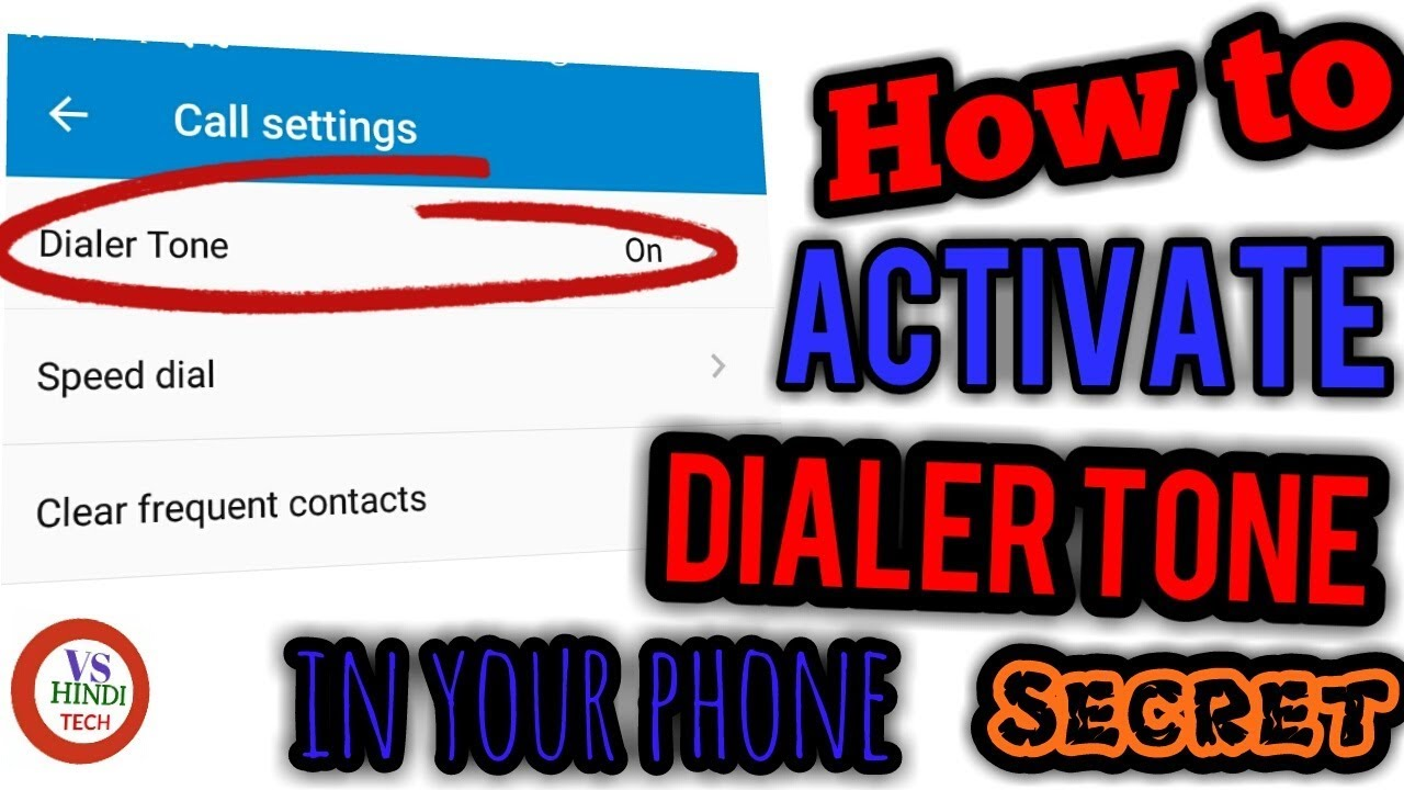 How to activate the dial tone