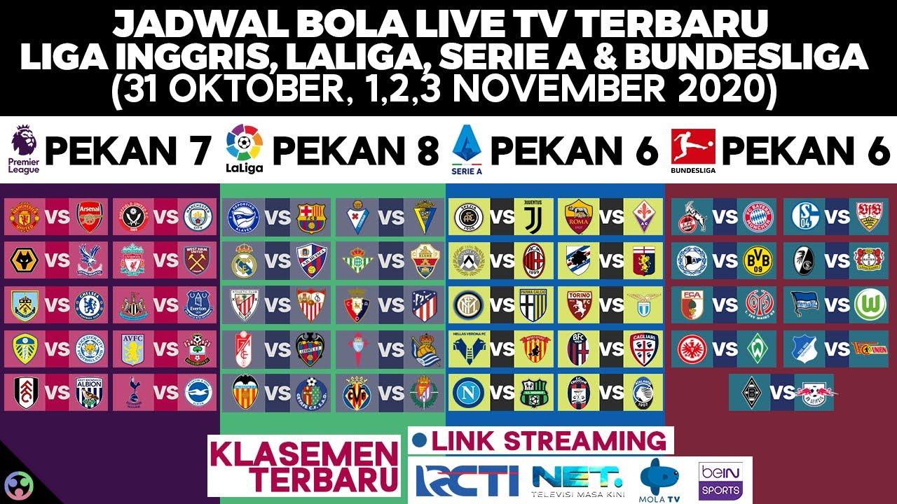 Jadwal Bola Malam Ini Live Net Tv Rcti 2020 Liga Inggris Serie A Italia Laliga Bundesliga Youtube
