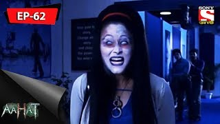 Aahat - আহত 6 - Ep 62 - 28th October, 2017