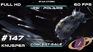 Star Citizen #147 Concept-Sale: RSI - Polaris [Deutsch] [60fps] [FullHD]