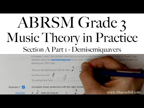 ABRSM Grade 3 Music Theory Section A Part 1 Demisemiquavers With Sharon Bill