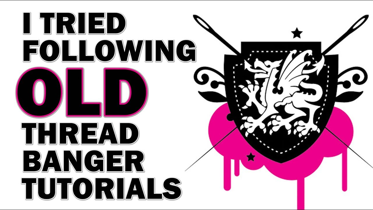 i-tried-following-old-threadbanger-tutorials