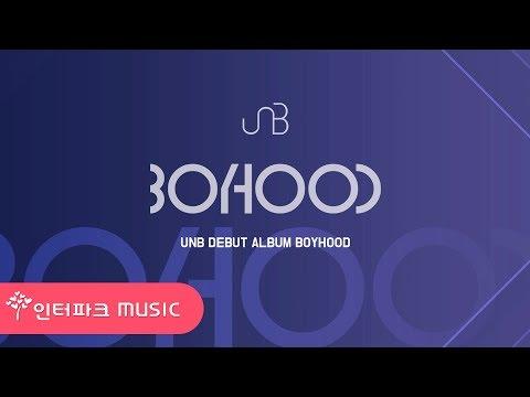 UNB [BOYHOOD] ALBUM HIGHLIGHT MEDLEY