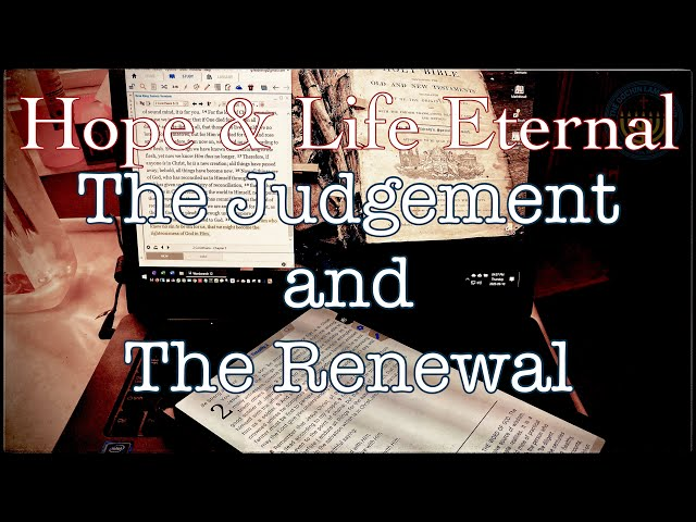 Judgment and Renewal of all things