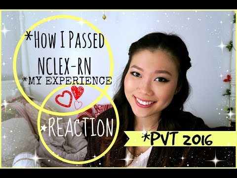 How I Passed NCLEX-RN + My Experience + PVT 2016 + Reaction to Passing