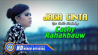 CATHY - JAGA CINTA (Official Music Video)