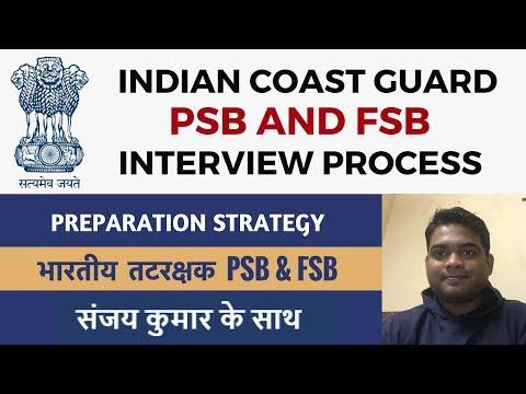 Indian Coast Guard PSB & FSB - Interview Process - By Sanjay Kumar (Ex-Indian Army/MHA )