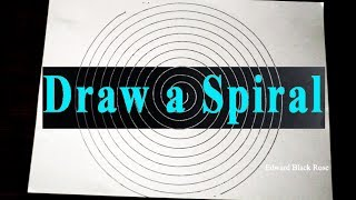 How To Draw a Spiral