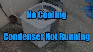 No Cooling | Condenser Not Running
