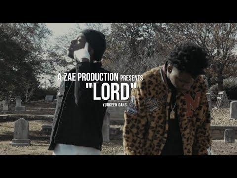Yungeen Gang - Lord (Official Music Video) Shot By @AZaeProduction