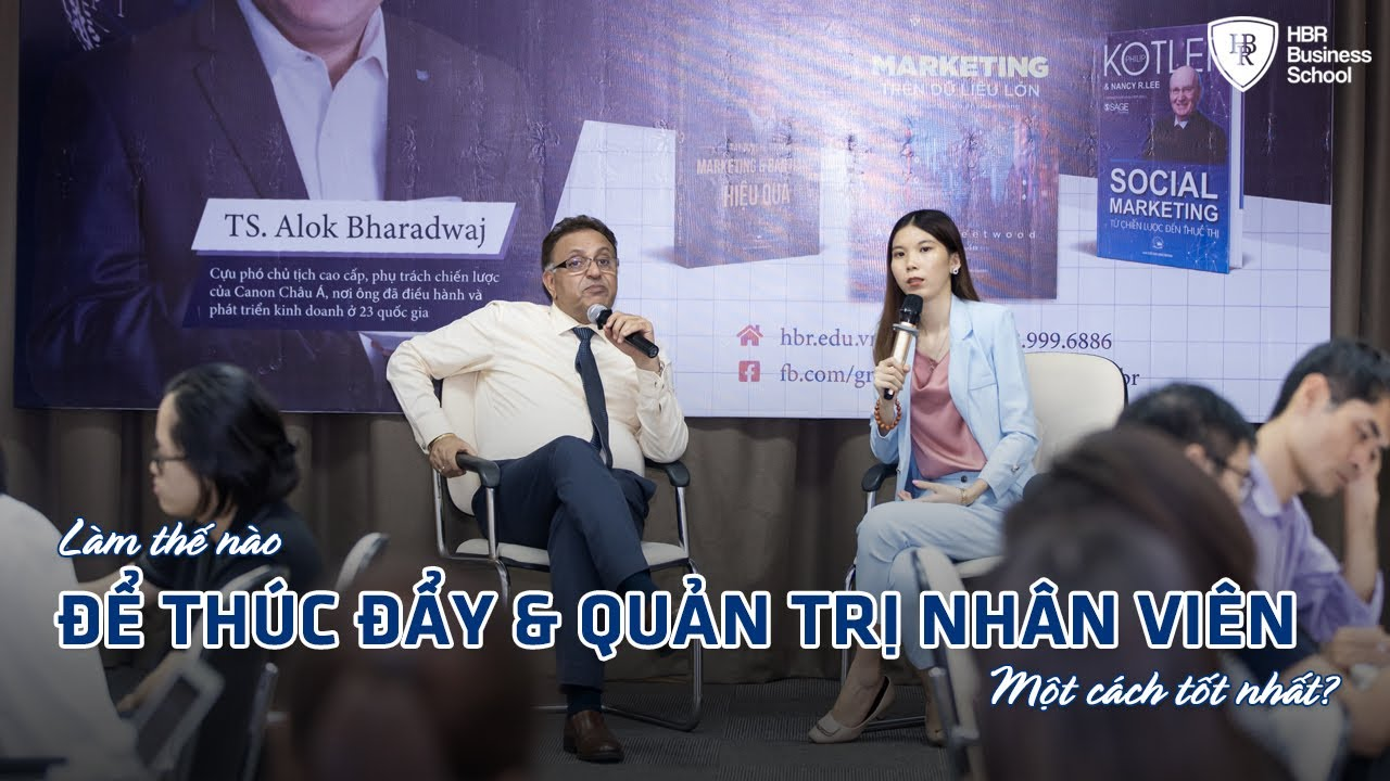 Khóa học CEO tại Hà Nội, HCM – Làm thế nào để thúc đẩy và quản trị nhân viên một cách tốt nhất