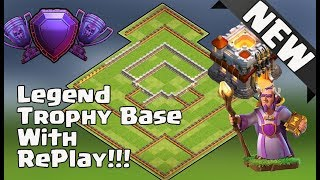 NEW TOWN HALL 11 (TH11) LEGEND TROPHY BASE 2017 WITH REPLAY 2017 | ANTI 2 STAR BASE | CLASH OF CLANS