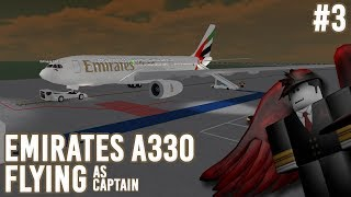 Emirates A330 TO THE WORLD CUP! | Flying as Captain | #3 | Roblox