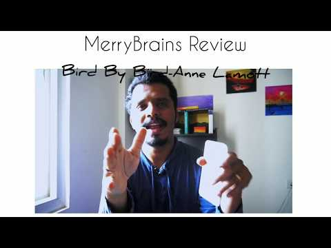 merrybrains-review-:-bird-by-bird:-some-instructions-on-writing-and-life-by-anne-lamott