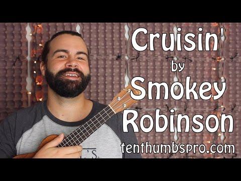 Cruisin' - Smokey Robinson - Motown Style R&B Ukulele Tutorial