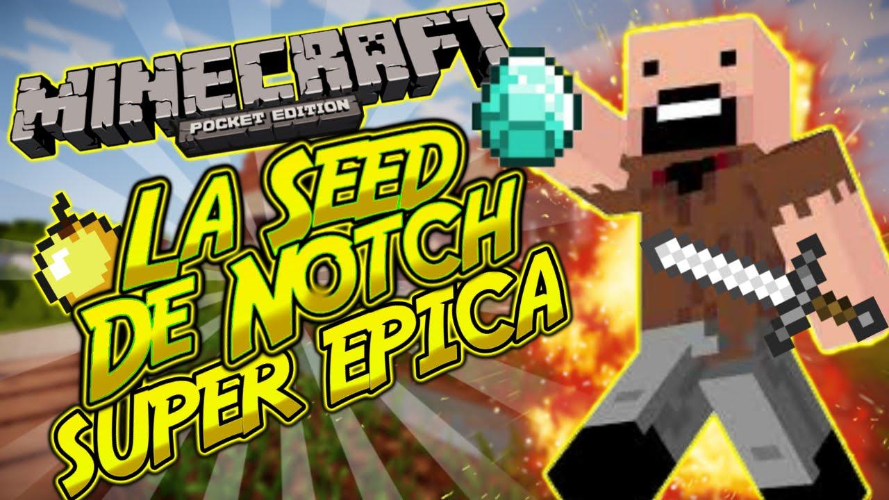 Minecraft Pe 1 0  U0026quot Seed De Notch U0026quot